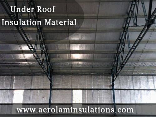 Under Roof Insulation Material Exporters In India Being A Customer Oriented Firm We Are Engaged In Roof Insulation Materials Roof Insulation Foil Insulation