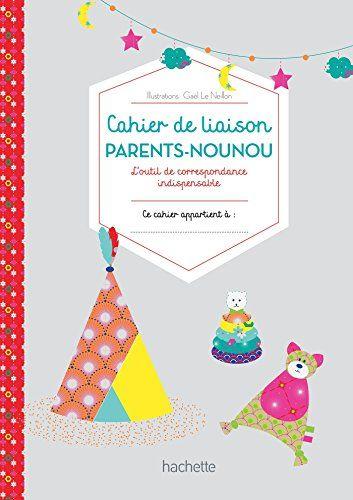 Telecharger Mon Carnet De Nounou Carnet De Liaison Parents Nounou Pdf Collectif Gratuit Carnet De Liaison Cahier De Liaison Cahier De Vie Maternelle