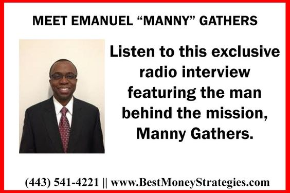"""MEET EMANUEL """"MANNY"""" GATHERS Listen to this exclusive radio interview featuring the man behind the mission, Manny Gathers. CLICK Here http://tinyurl.com/jbjhlo4"""