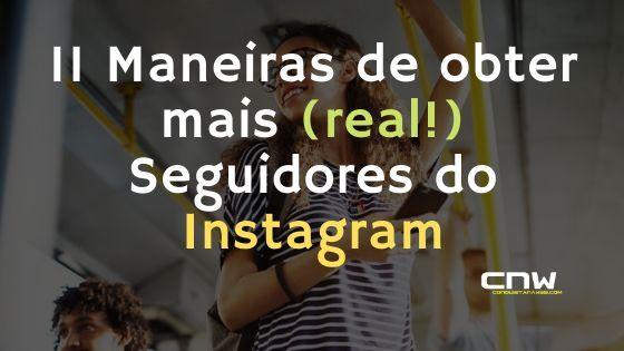 Como Ganhar Seguidores No Instagram Com Esses 11 Hacks