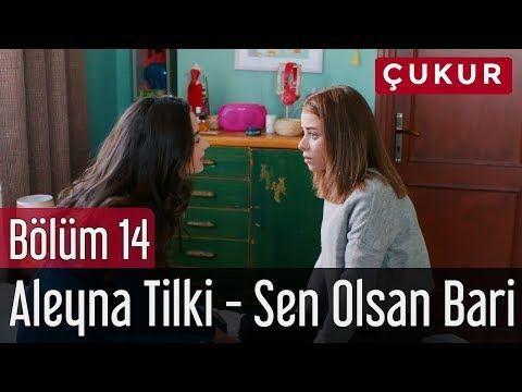 Cukur 14 Bolum Aleyna Tilki Sen Olsan Bari Youtube Blackpink