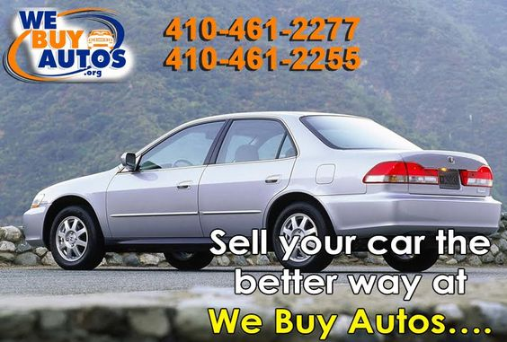 Sell your car the better way at We Buy Autos…. Quick – Candid Offer – As Easy as 1-2-3!!! Contact Us: (410) 461-2277 (Ellicott City) (410) 461-2255 (White Marsh) (877) 582-2777 Toll Free Or Visit http://webuyautos.org/