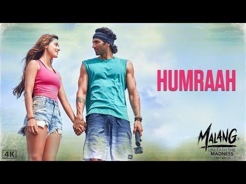 Humraah Song Lyrics Hindi From Movie Malang Sung By Sachet Tandon Humraah Lyrics Written By Kunaal Vermaa Music Labe In 2020 Movie Songs Song Hindi Hindi Movie Song