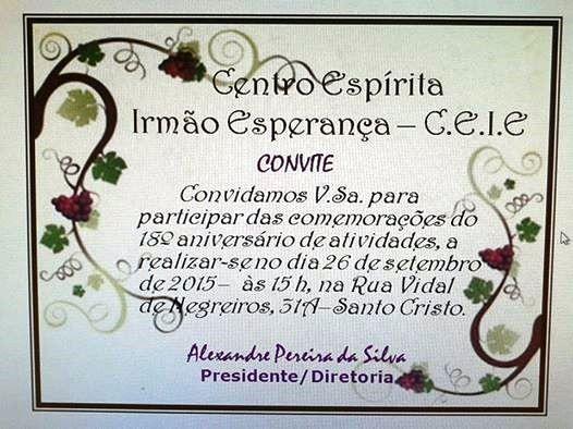 CE Irmão Esperança Convida para a comemoração de 18 Anos de Atividades - Sto Cristo - RJ - http://www.agendaespiritabrasil.com.br/2015/09/23/ce-irmao-esperanca-convida-para-a-comemoracao-de-18-anos-de-atividades-sto-cristo-rj/