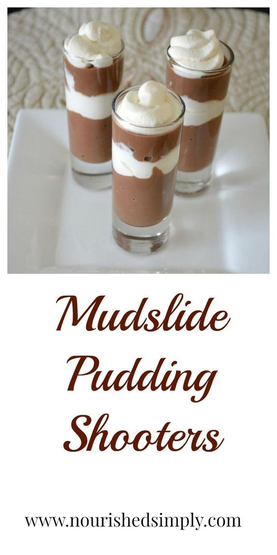 Mudslide Pudding Shooters Recipe Minis The O Jays And