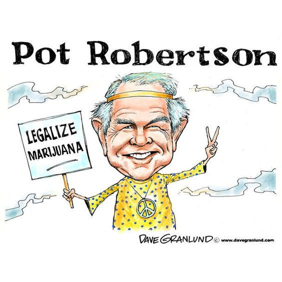 Image result for robertson yes to marijuana
