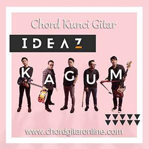 Chord Gitar Online Kunci Gitar Ideaz Kagum Chord Lagu Terbaru Lirik Lagu Lagu Lirik