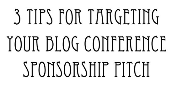 3 Critical Tips to Pick the Right Target for Your Conference Sponsorship Pitch: Good Business Ideas, Blog Conference, Conference Sponsorship, Design Ideas, Media Ideas, Blog Help, Brand