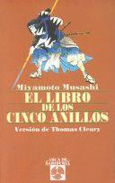 El Libro de los cinco anillos / de Miyamoto Musashi ; versión de Thomas Cleary