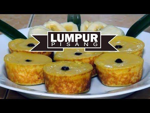 Cara Membuat Kue Lumpur Pisang Youtube Makanan Makanan Ringan Manis Kue