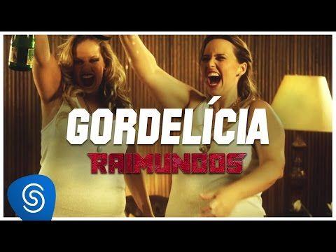 Raimundos - Gordelícia (Clipe oficial) - YouTube