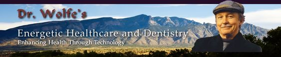 homeopath and holistic mercury free dentist in Santa Fe and Albuquerque, New Mexico