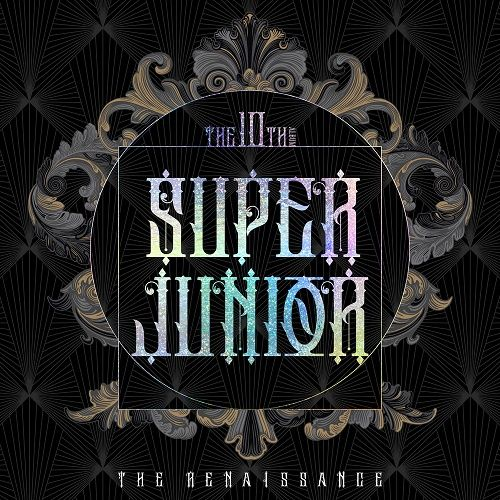SUPER JUNIOR - THE RENAISSANCE – The 10th Album