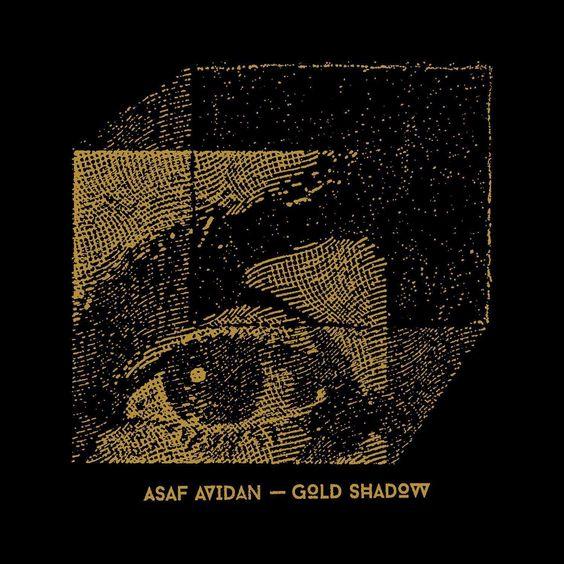 "News du jour : ""Gold Shadow"" Asaf Avidan. Blog La Muzic de Lady."