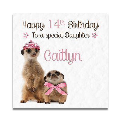 Handmade Personalised 14th 15th 30th Meerkat Daughter Sister Mum Birthday Card