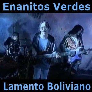 Acordes D Canciones: Enanitos Verdes - Lamento Boliviano