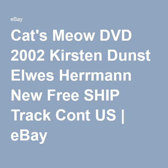 Cat's Meow DVD 2002 Kirsten Dunst Elwes Herrmann New Free SHIP Track Cont US | eBay