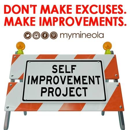 Get Ahead From Others Don T Make Excuses Make Improvements