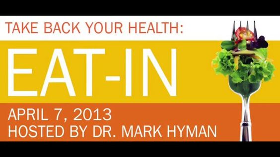 Dr. Mark Hymans Eat-In by Dr Mark Hyman