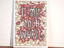 """Postkarte """"Is mir doch Wurscht"""""""