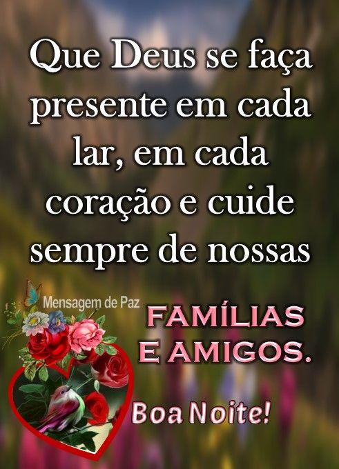 Família e amigos boa noite