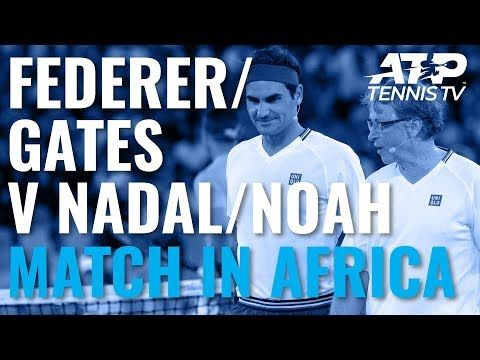 Roger Federer Bill Gates V Rafa Nadal Trevor Noah Match In Africa 2020 Doubles Highlights Youtube In 2020 Roger Federer Trevor Noah Video On Demand