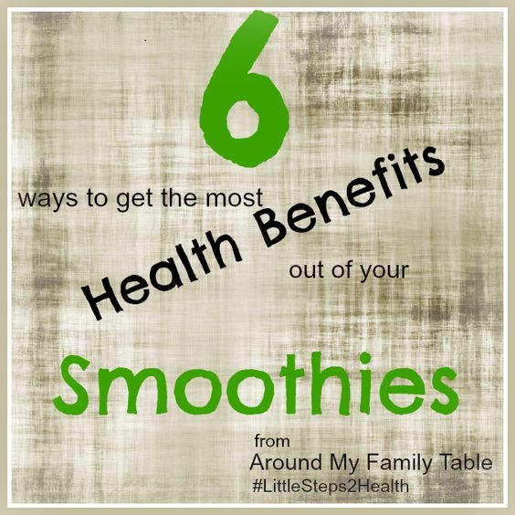 6 Ways to Make your Smoothies Healthier #LittleSteps2Health @myfamilytable