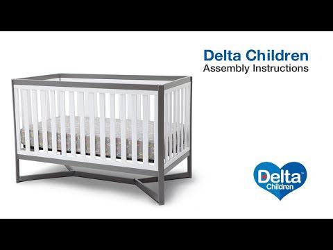 Delta Children Tribeca 4 In 1 Crib Assembly Video Youtube Delta Children Crib Assembly 4 In 1 Crib