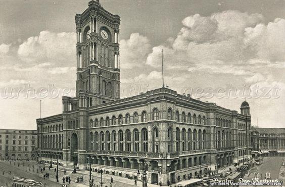 Bilderbuch Berlin - Berliner Rathaus 1920