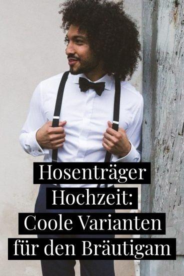 Findet die passenden Hosenträger für die Hochzeit und entdeckt von klassisch bis elegant die coolsten Hosenträger-Varianten.