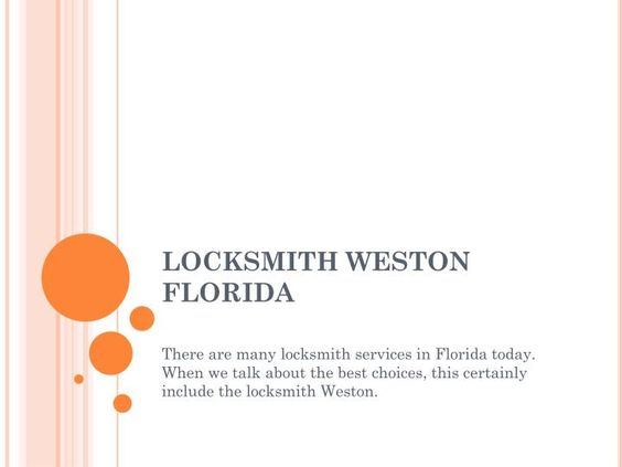 There are many locksmith services in Florida today. When we talk about the best choices, this certainly include the Weston Locksmith Co. 24 hrs.\n