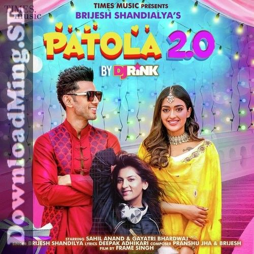 Patola 2 0 Song Mp3 Song Download In Punjabi By Brijesh Shandilya 2020 In 2020 Mp3 Song Mp3 Song Download Songs