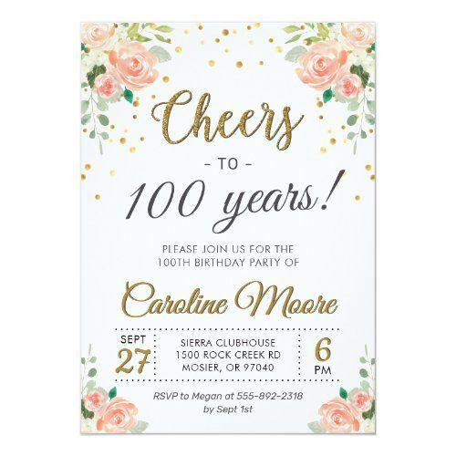 Cheers To 100 Years Ladies 100th Birthday Party Invitation Zazzle Com Di 2021