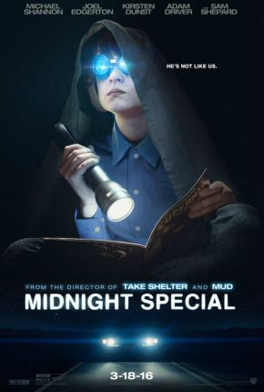 Midnight Special (2016) The government and a group of religious extremists pursue a man and his son, a young boy who possesses special powers.