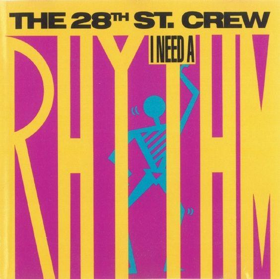 28th Street Crew - I Need a Rhythm (1989)