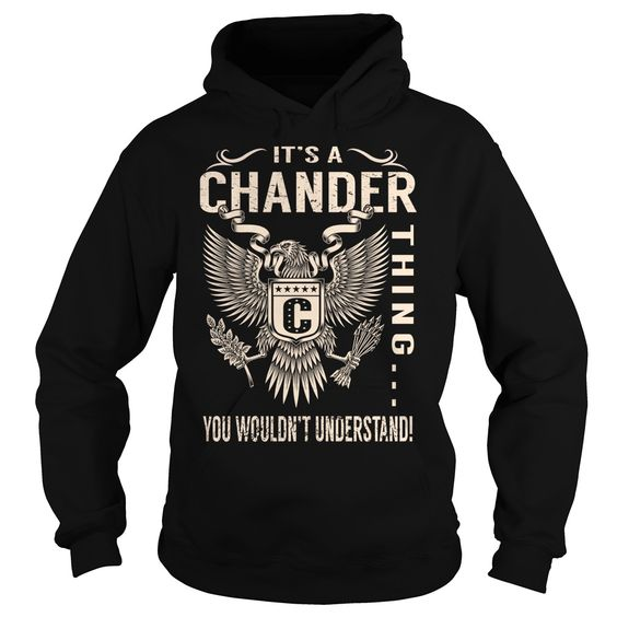 Its a CHANDER Thing ⊰ You Wouldnt Understand - √ Last Name, Surname T-Shirt (Eagle)Its a CHANDER Thing You Wouldnt Understand. CHANDER Last Name, Surname T-ShirtCHANDER