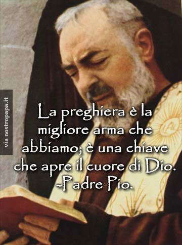Padre Pio sulla preghiera: