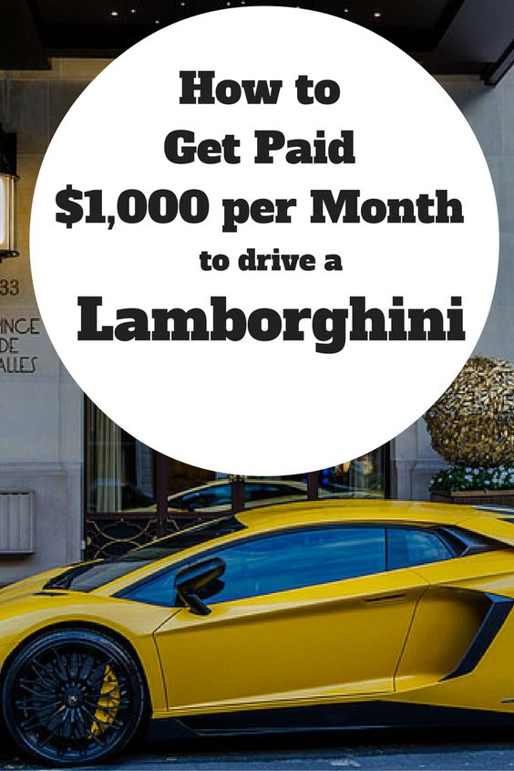What if I told you that you could get paid to drive the car of your dreams?  Does that sound too good to be true? Well, what if I told you that you could drive a Lamborghini for less than it costs to lease a Honda Accord?