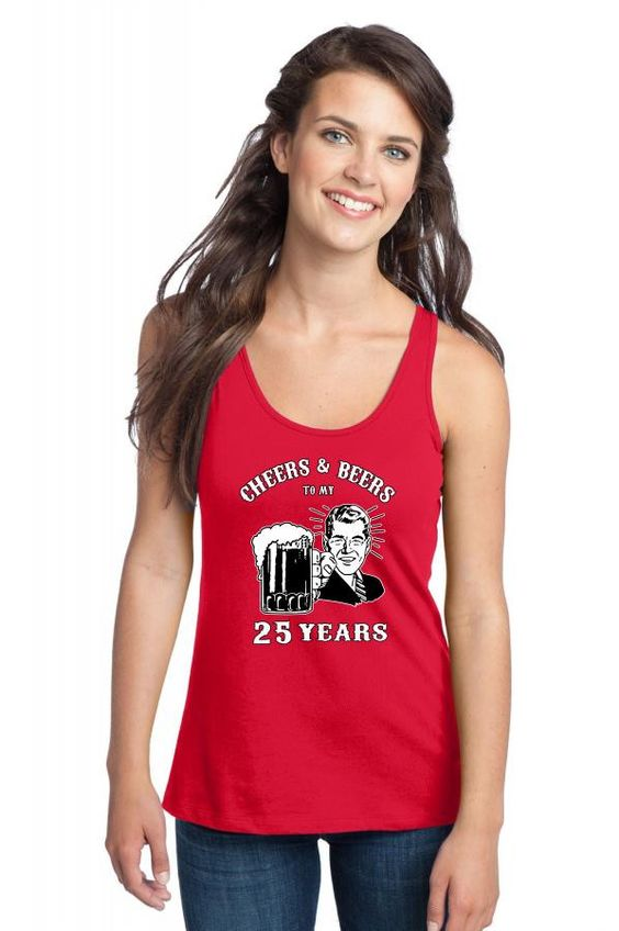 cheers and beers 25 Racerback Tank