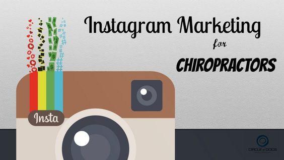 Instagram Marketing for Chiropractors  #COD #CircleofDocs #Chiropractic
