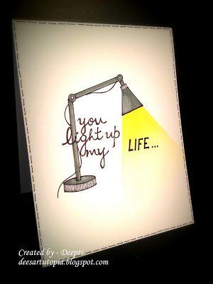 Dee's Art Utopia: You light up my life...