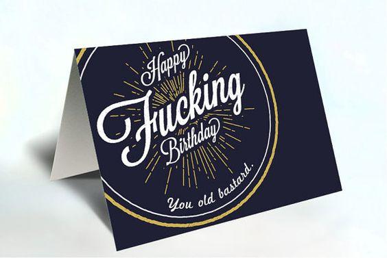 Happy Fucking Birthday - You old bastard.  Birthday by KoasCanvas