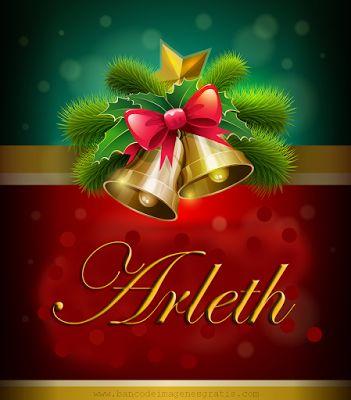 Postales navideñas con nombres: Arleth.