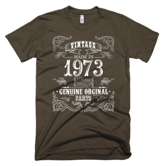 Made in 1973 Aged to perfection Short sleeve men's t-shirt
