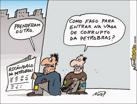 Nani Humor: ESCÂNDALOS DA PETROBRAS