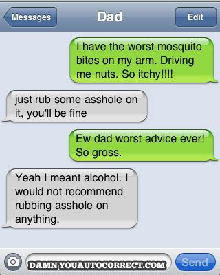Auto-correct!  HAhahaha!: