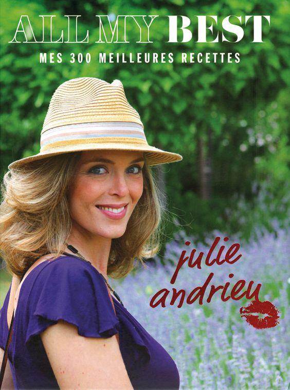 Recettes julie andrieu - Cuisine de julie andrieu ...