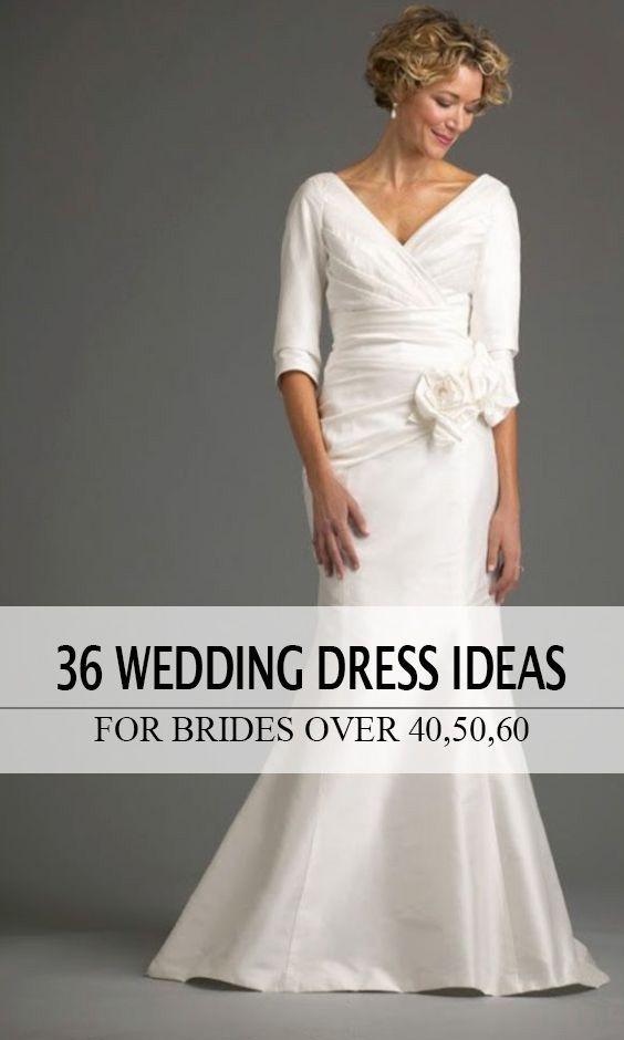 Wedding Dresses For Older Brides Over 40 50 60 70 Wedding Dresses For Older Women Over 50 Wedding Dress Wedding Dress Over 40