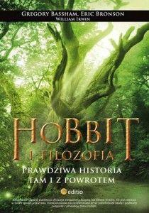Hobbit I Filozofia Prawdziwa Historia Tam I Z Powrotem Gregory Bassham Eric Bronson William Irwin Recenzja Http Portafortun The Hobbit Books Historia