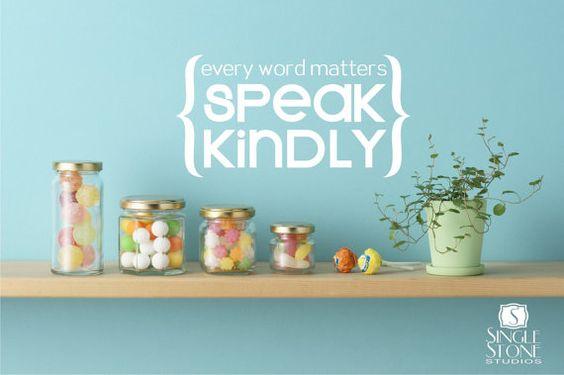 Wall Decals Quote Speak Kindly  Vinyl by singlestonestudios, $24.00